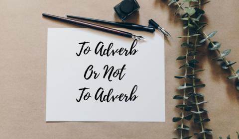 avoid adverbs
