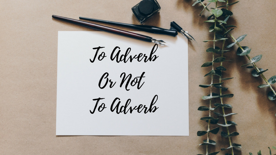 avoid adverbs